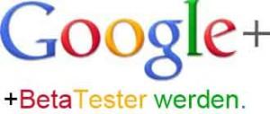 Google+ Beta-Tester